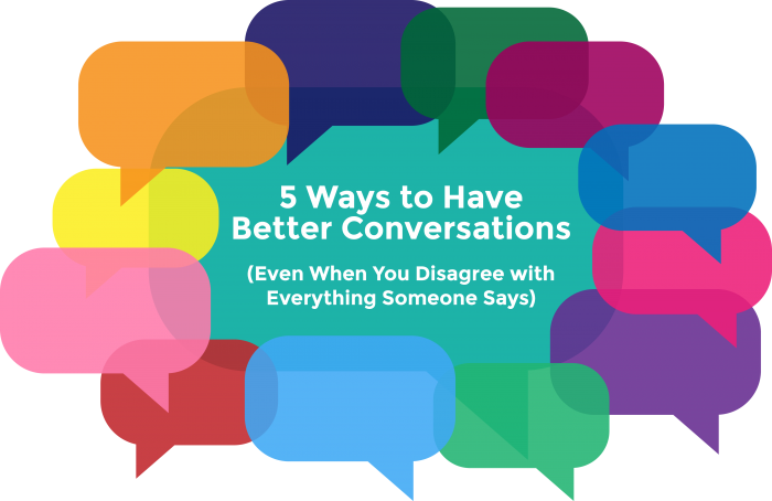 5 Ways to Have Better Conversations