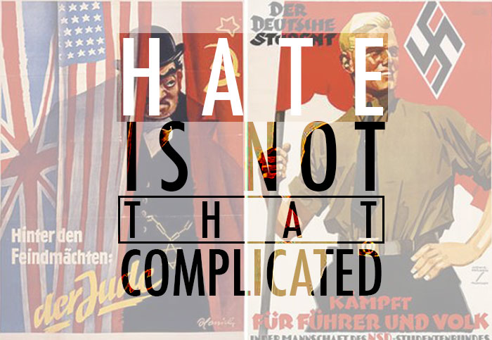 Hate is not that complicated